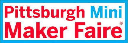 Pittsburgh Mini Maker Faire